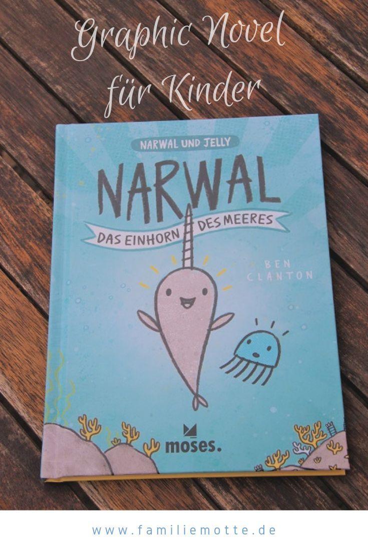 Narwal Und Jelly Ein Einhorn Aus Dem Meer Familie Motte Ein Reiseblog Fur Familien Kinderbucher Narwal Bilderbuch