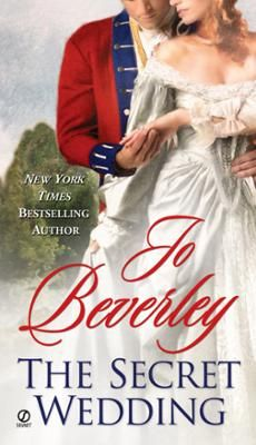 The Secret Wedding by Jo Beverley, Click to Start Reading eBook, a sensational NEW historical romance from the New York Times bestselling author of a lady?s secret He