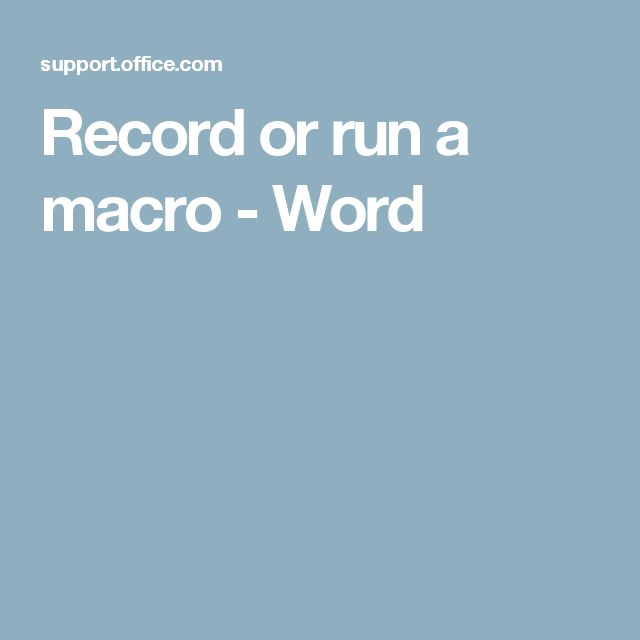 Record or run a macro - Word