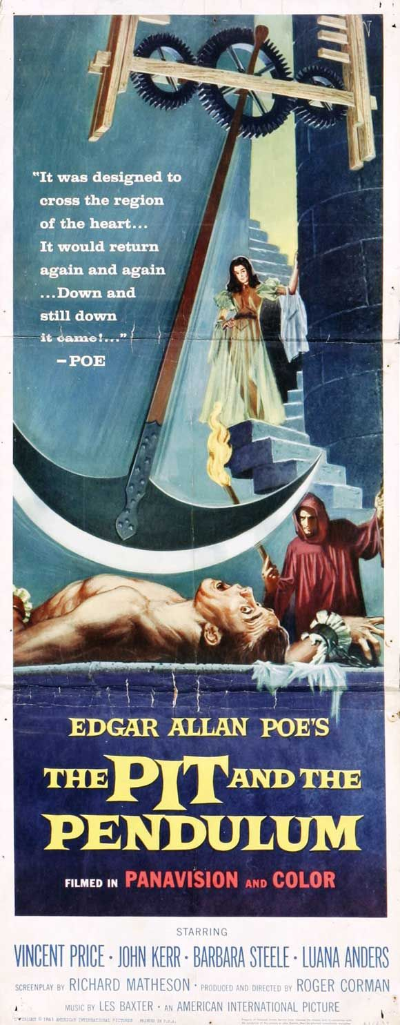 The Pit and the Pendulum, Vincent Price.....this was the scariest movie I ever saw when I was a kid.