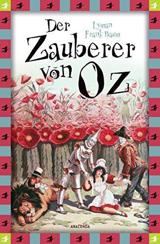 Der Zauberer von Oz von Lyman Frank Baum