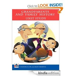 Grandparents and Family History Unit Study Kindle book