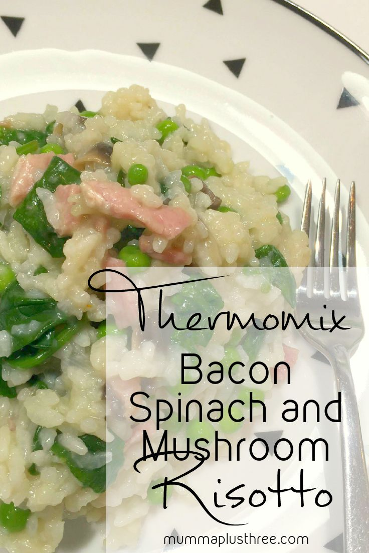 love this: #Thermomix Bacon Mushroom Spinach Risotto #recipe, @Mummaplusthree