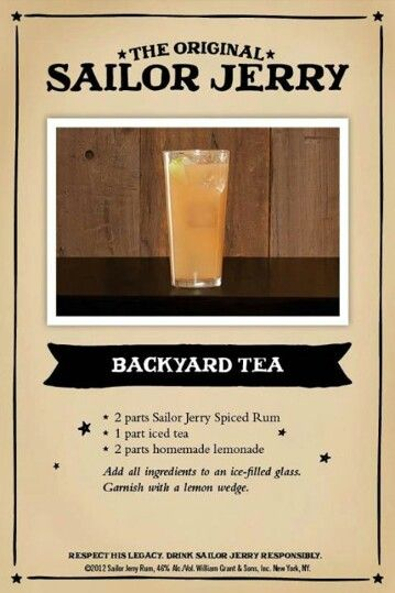 Backyard Tea. Sailor Jerry Spiced Rum, iced tea, lemonade, lemon wedge. Page no longer exists