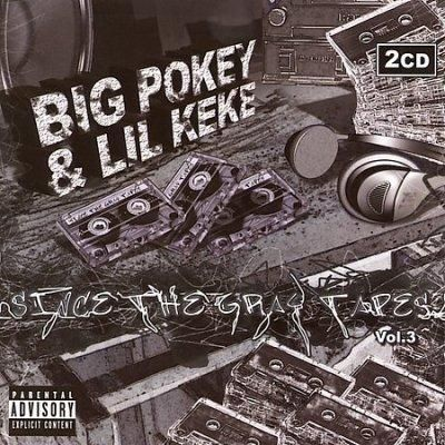 Big Pokey - Since the Tapes: Vol. 3