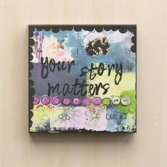 Would be so great on the wall of a private counseling office or studio!!! Your Story Matters Wall Art - Kelly Rae Roberts: Furniture & Decor