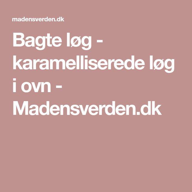 Bagte løg - karamelliserede løg i ovn - Madensverden.dk