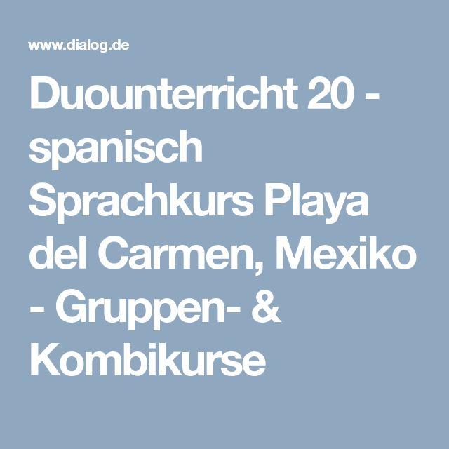 Duounterricht 20 - spanisch Sprachkurs Playa del Carmen, Mexiko - Gruppen- & Kombikurse
