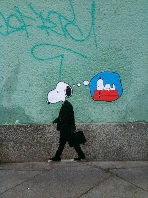 StreetArt: Real Life, Dreams, The Real, Mondays, Dogs Day, Growing Up, Street Art, Snoopy, Streetart