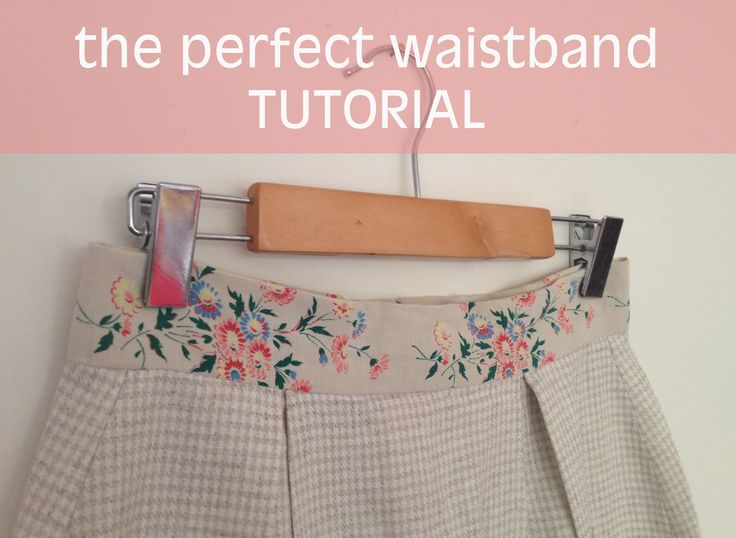 the perfect waistband tutorial