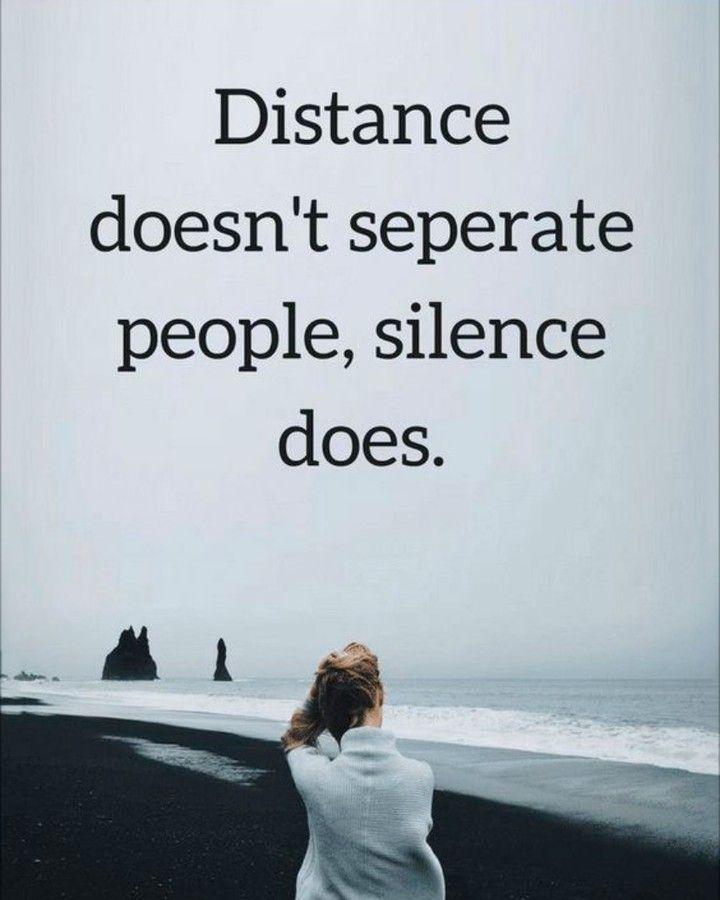 A Distancia Nao Separa As Pessoas O Silencio Sim Frases Em