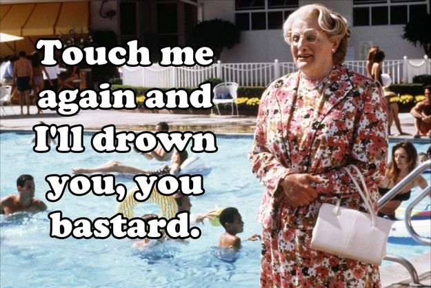 Community Post: 20 Euphegenia Doubtfire Quotes To Celebrate The 20th Anniversary Of 'Mrs. Doubtfire'