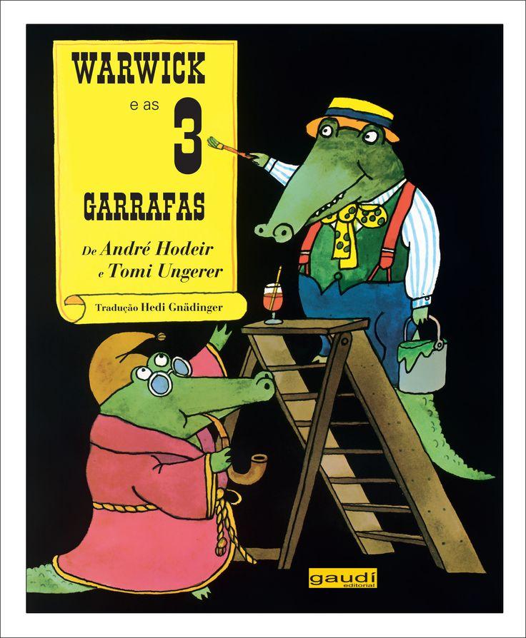 Warwick e as 3 Garrafas - André Hodeir - Gaudí Editorial - Informações e Sinopse: http://goo.gl/7JyO9n