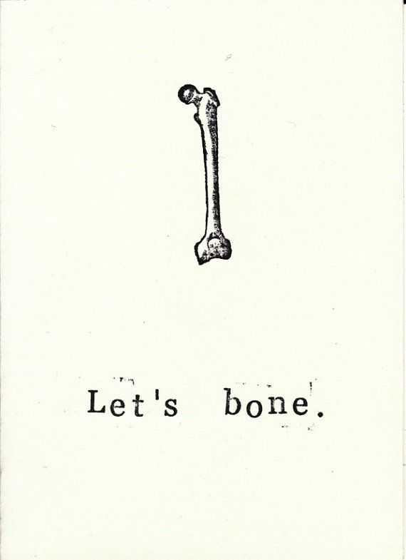 Funny Medical Humor Skeleton Anatomy Valentine's Day Card: Let's Bone, $2.00 The science of saying I love you.