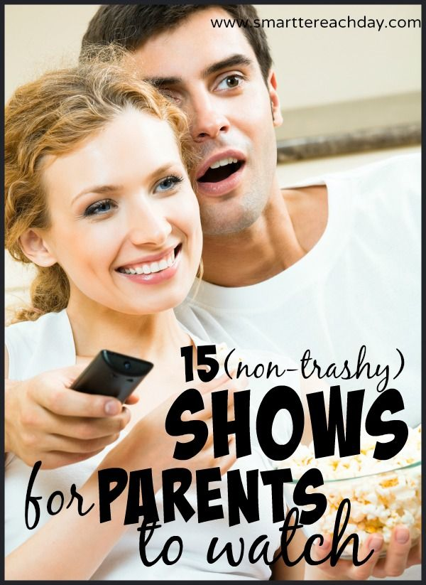 parents tv shows that aren't trashy