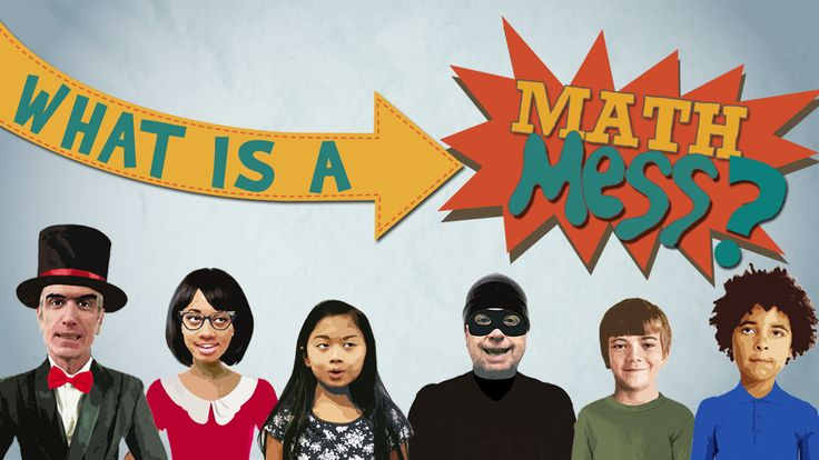 Watch Math Mess videos on demand. Stream full episodes online. A Math Mess is an everyday problem that requires an inquisitive mind, determination and a little number sense to solve. Math Messes can pop up when you least expect them – and in each short, animated Math Mess video, you'll meet some mathematically-challenged characters who are right smack in the middle of one.