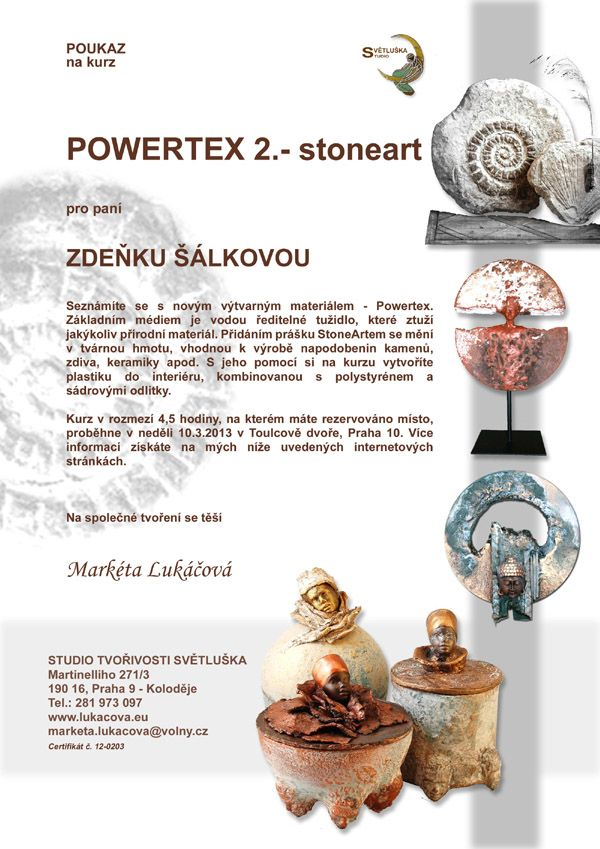 Kurz - Powertex 2. - StoneArt - poukaz. Více info na http://www.lukacova.eu