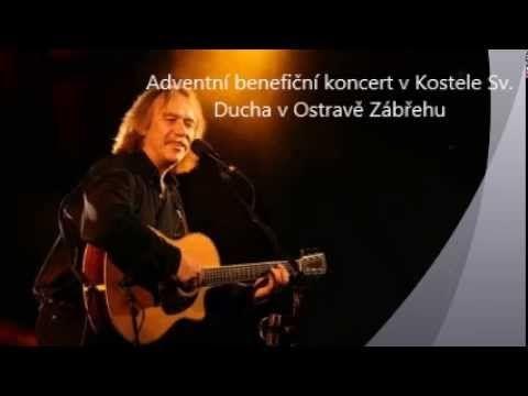 Jarek Nohavica - Adventní benefiční koncert v Kostele Sv. Ducha v Ostravě Zábřehu - YouTube