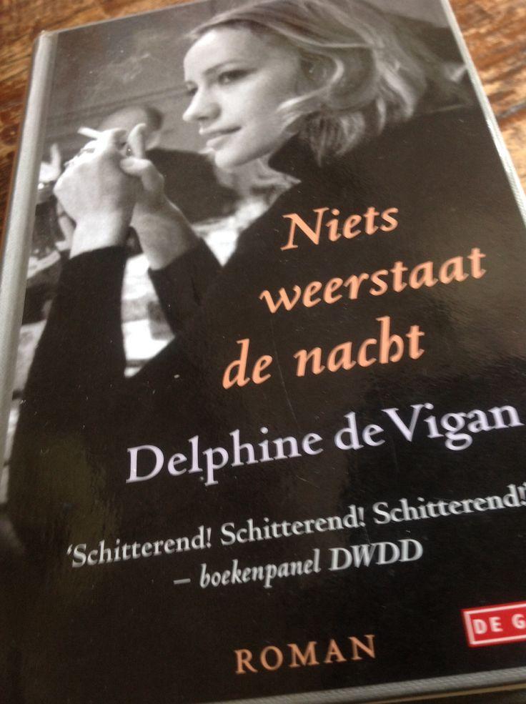 Niets weerstaat de nacht - Delphine de Vigan