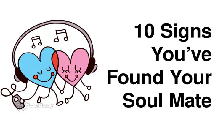 10 Signs You�ve Found Your Soul Mate