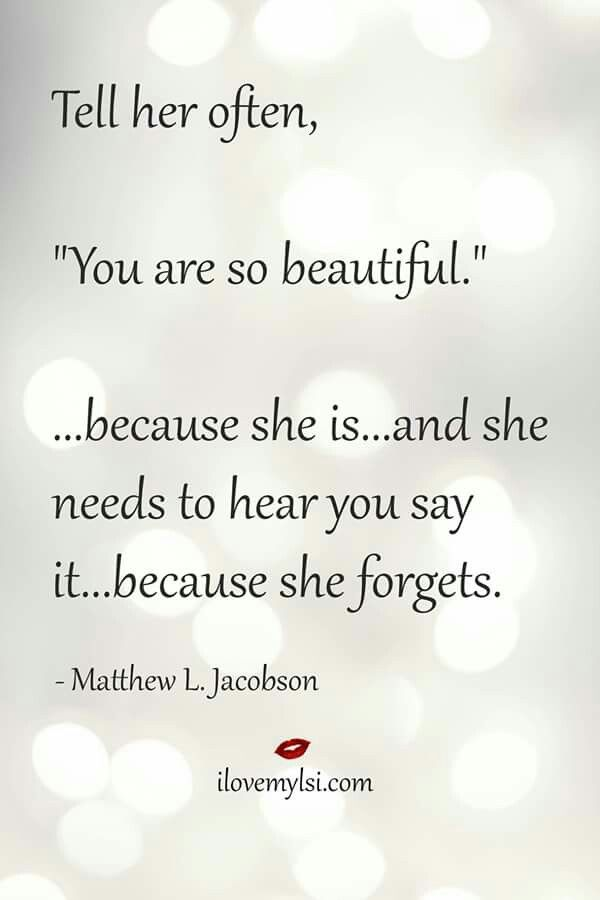 Tell her...