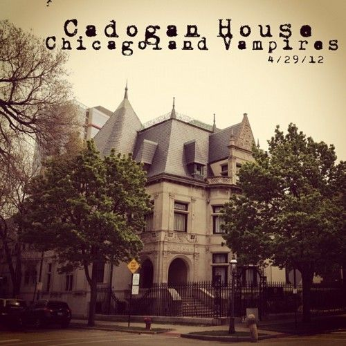 codogan house...Chicago land vampires