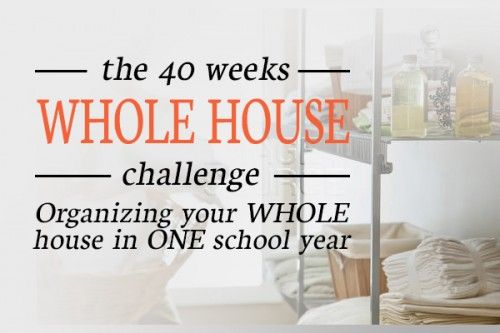 You CAN get your WHOLE house organized with the 40 Weeks 1 Whole House Challenge! Get your whole house organized in one school year! | Organize 365