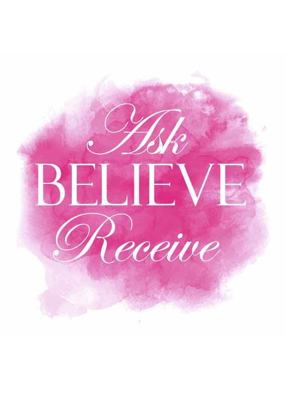 Ask Believe Receive                                                                                                                                                                                 More