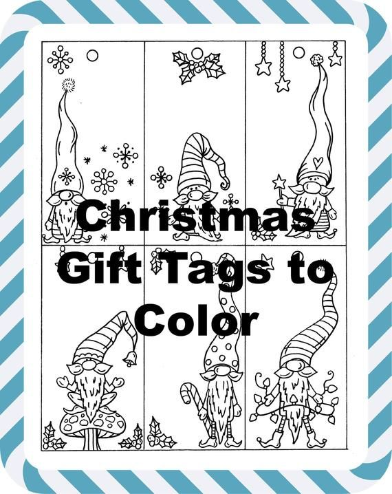 Gnome Gift Tags To Color Printable Color And Decorate Your