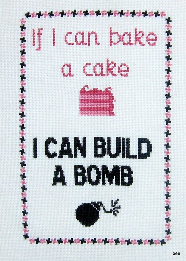 I don't consider bomb building to be an inherently feminist activity, but I do like the challenge this cross-stitch presents to the gendered application of universal skills.