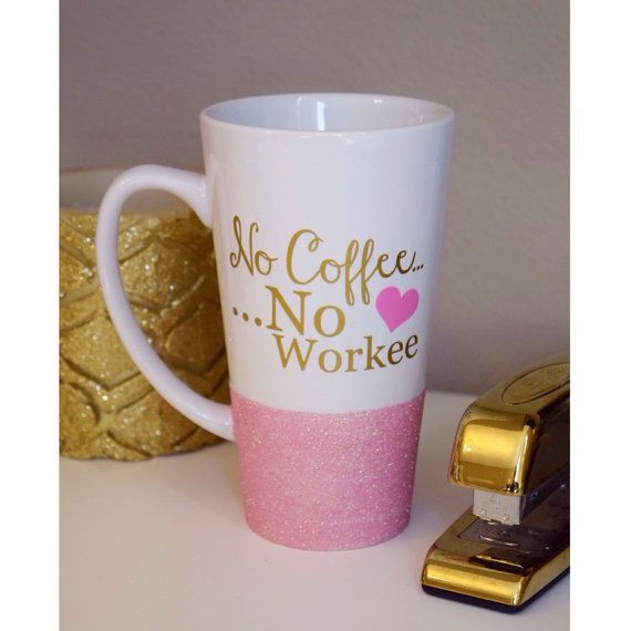No Workee Personalized Coffee Cup Glitter Dipped