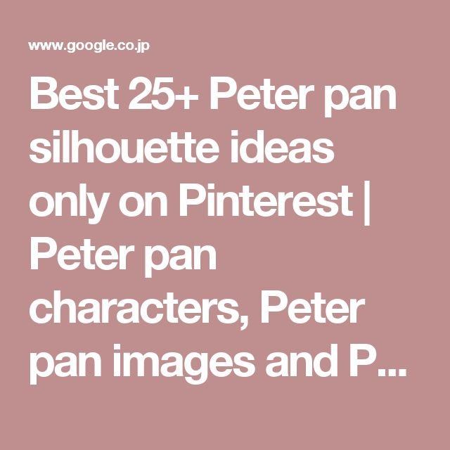 Best 25+ Peter pan silhouette ideas only on Pinterest | Peter pan characters, Peter pan images and Peter pan painting
