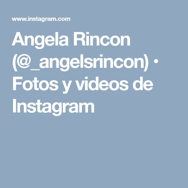 Angela Rincon (@_angelsrincon) • Fotos y videos de Instagram