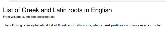 Greek and Latin Roots List
