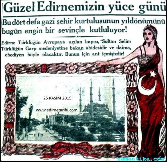 25 kasım 2015 Edirne'mizin 93.Kurtuluş yıl dönümü kutlu olsun.. | Edirne Tarihi