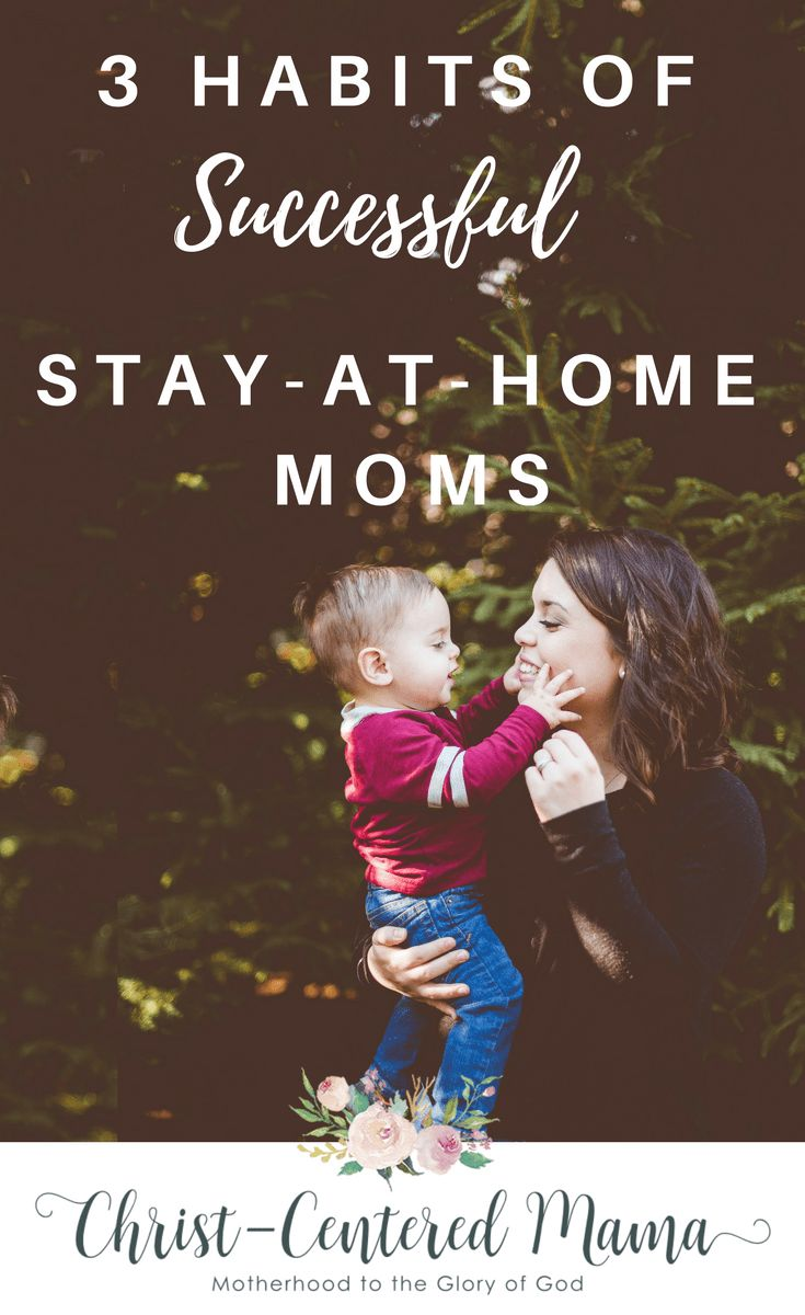 3 Habits of Successful Stay at home moms Christ Centered Mama Christian Motherhood Biblical Parenting Advice How to be a successful #SAHM #motherhood #biblical #christian #faith #christianmotherhood