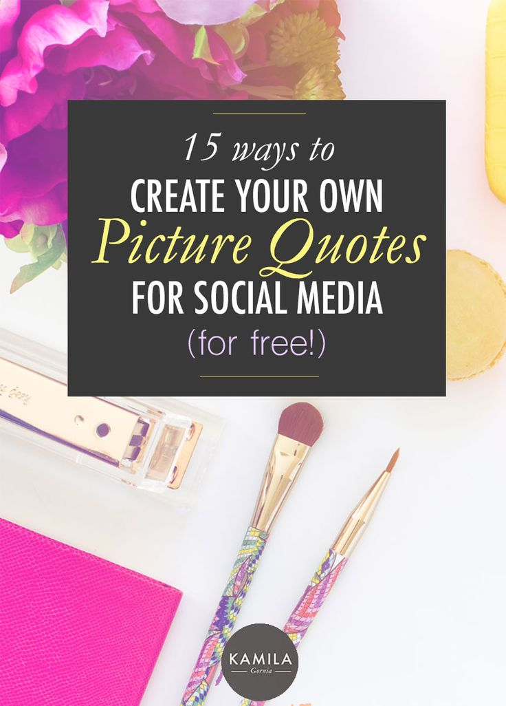 15 Apps to Create Your Own Picture Quotes for Instagram (for Free)