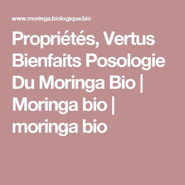 Propriétés, Vertus Bienfaits Posologie Du Moringa Bio | Moringa bio | moringa bio