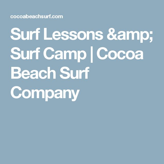 Surf Lessons & Surf Camp | Cocoa Beach Surf Company