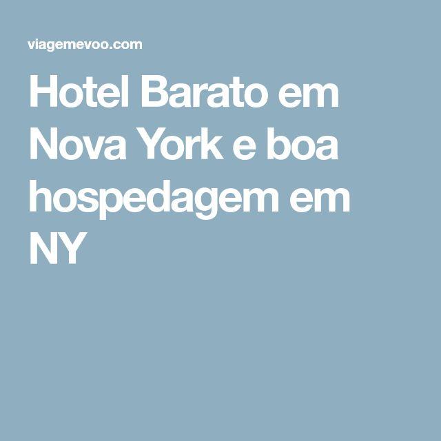 Hotel Barato em Nova York e boa hospedagem em NY