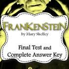 British Literature, gothic novel written by Mary Shelley. includes the Final Test for Frankenstein and complete answer key. $