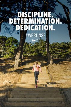 Discipline. Determination. Dedication.