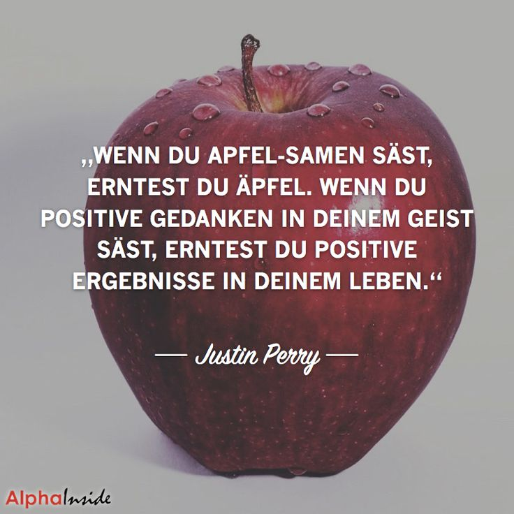 """JETZT FÜR DEN DAZUGEHÖRIGEN ARTIKEL ANKLICKEN!----------------------""""wenn du apfel-samen säst, erntest du äpfel. wenn du positive gedanken in deinem geist säst, erntest du positive ergebnisse in deinem leben."""" - justin perry"""