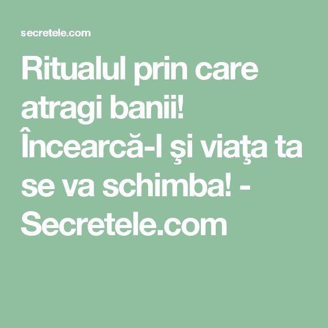 Ritualul prin care atragi banii! Încearcă-l şi viaţa ta se va schimba! - Secretele.com