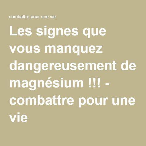 Les signes que vous manquez dangereusement de magnésium !!! - combattre pour une vie