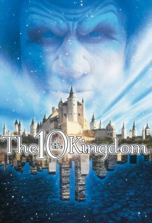 Постер к фильму – Десятое королевство (The 10th Kingdom), 2000