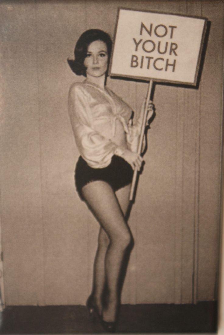 """I'm not your bitch"" #Vintage #Feminism"