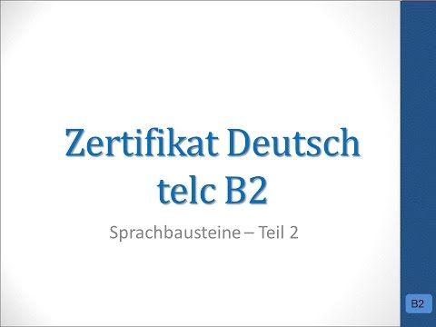 Deutsch Lernen B2 Grammatik Bausteine Goethe Institut Und Telc Youtube Deutsch Lernen Deutsch Prufung Prufungsvorbereitung