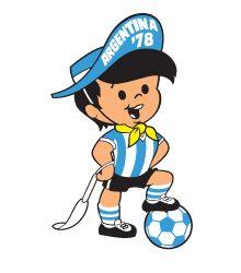 La mascota oficial del Mundial de fútbol Argentina 1978. Era un niño futbolista, con algunos componentes del atuendo del estereotipo del gaucho, como el sombrero, el pañuelo al cuello y la rastra, además de sostener un talero en su mano.