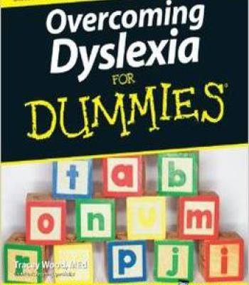 Overcoming Dyslexia For Dummies By Tracey Wood PDF